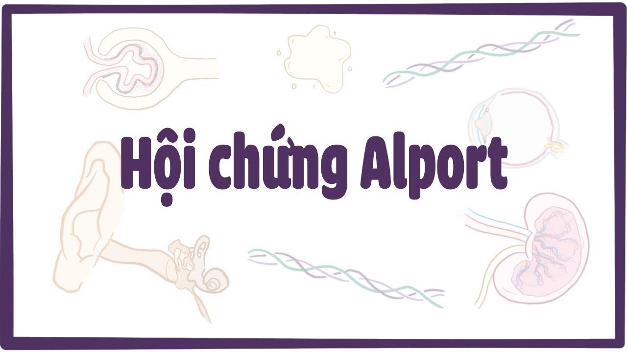 Hội chứng Alport